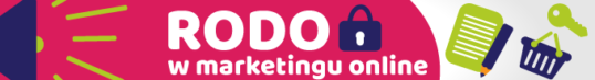 RODO w marketingu internetowym - co to jest RODO?