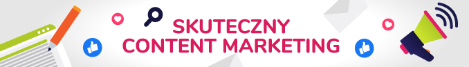 Skuteczny content marketing